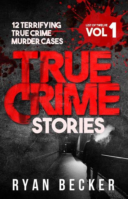 List of Twelve Volume 1 True Crime Stories Book Cover By Ryan Becker