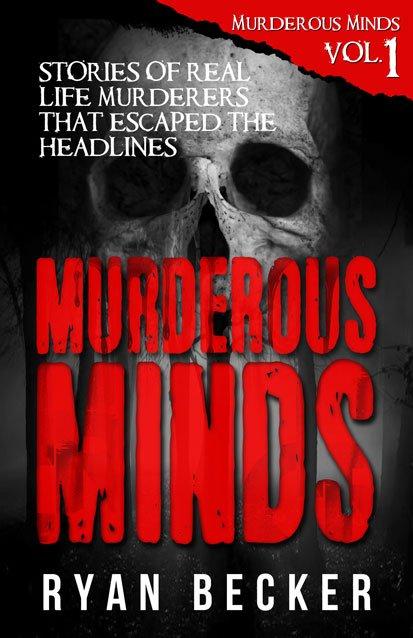 Murderous Mind Volume 1 Book Cover By Ryan Becker